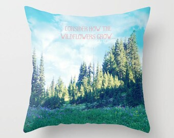 Throw Pillow Case Cover, Mountain Meadow, Summertime Wildflowers, Wilderness, Forest, Scripture, RDelean