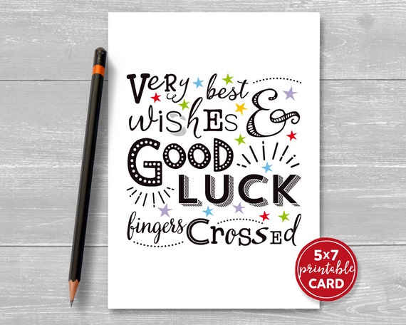 Printable Good Luck Card Very Best Wishes & Good Luck
