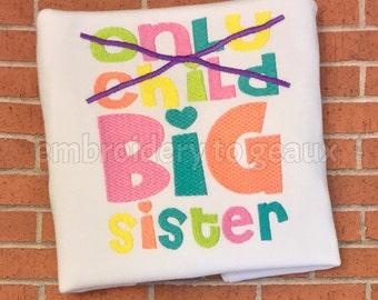 Big Sister Announcement Shirt or Infant Bodysuit, Big Sister Shirt, New Baby Announcement Shirt, Only Child Big Sister Shirt