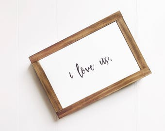 I love us | mini wood sign | Love Sign | anniversary sign | farmhouse decor  | I love us wood sign | farmhouse sign | bedroom decor