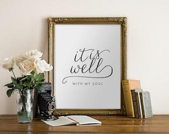 It is Well with My Soul Printable Art // Black white art, printable verses, typography, Christian, music, computer desktop//Hewitt Avenue