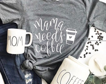 Mama needs coffee tshirt. Tired as a mother. Coffee lover. Mama bear. Funny mom tshirt. Gifts for her. Coffee tshirt. Mom life. Mothers day