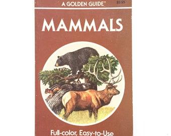 Mammals- A Golden Guide / Vintage Field Guide / Golden Nature Guide / Book on Mammals / Biology Book / Homeschool Book / 1987