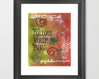 Follow Your Bliss, teen girl room decor, graduation gift for girl, mixed media print, motivational art, follow your heart, bathroom wall art