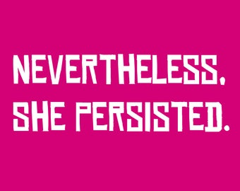 Nevertheless She Persisted Feminism Anti-Trump Protest Postcard