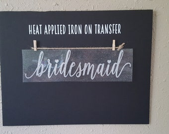 """Sale (HT-59) 4"""" high x 14"""" wide Bridesmaid Silver Glitter Heat Applied T-Shirt Fabric Transfer Decal Ready to Ship"""