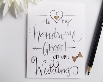 Card for Groom - To My Groom on Our Wedding - To My Groom - Gift for Groom - Wedding Day Card - Card from Bride - Groom Wedding Card