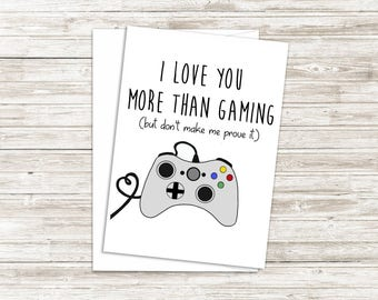 Geeky Valentine's Day Card - Gamer Valentine's Day Gift - Card for Girlfriend - Card for Boyfriend - I Love You More Than Card