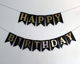 Black and Gold Happy Birthday Banner - Man Birthday, Black and Gold Theme Banner, Masculine