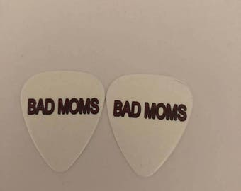 Bad Moms Guitar picks/guitar pick earrings