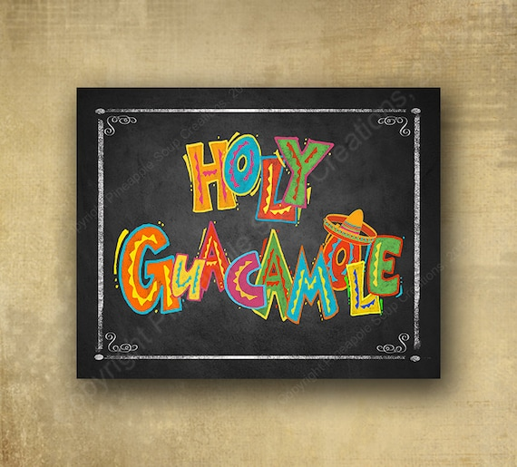 Holy Guacamole Printed chalkboard sign