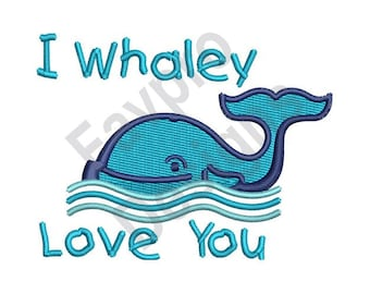 Whaley Love You - Machine Embroidery Design