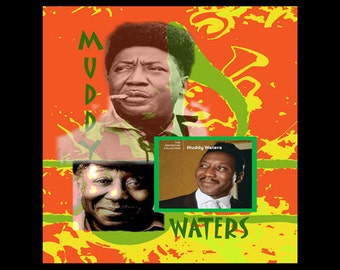 MUDDY WATERS BLUES Art Collage With Free Shipping