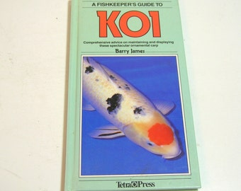 A Fishkeeper's Guide To Koi By Barry James Vintage Book
