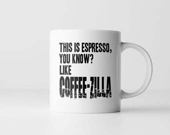 The Iron Giant Coffee Mug | This Is Espresso You Know Like Coffeezilla | Movie Quote | Mugs With Sayings | Coffee Lover Gift| Funny Mug