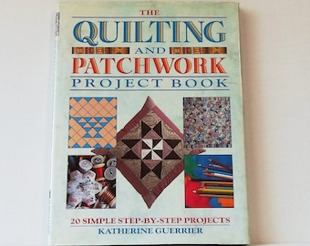 Vintage Quilt Book The Quilting and Patchwork Project Book 1992