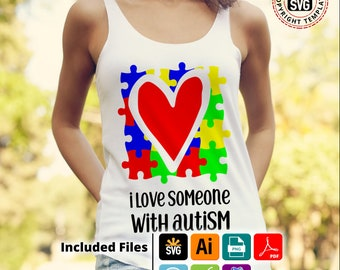 I Love Someone With Autism, Autism Awareness design htv design,  svg, png, pdf,Ai Eps for silhouettte cricut ScanNcut HTV