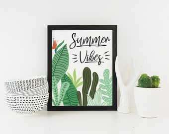 Summer Vibes Digital Download Instant Print Quote