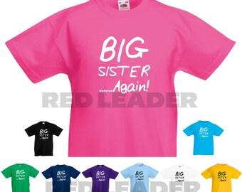 Big Sister... AGAIN! Kids/Girls/Child Novelty Tshirt  Gift/Sibling/Present/Birthday/New Baby