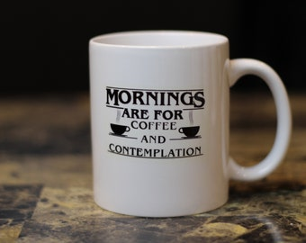 Mornings Are For Coffee and Contemplation Stranger Things Mug //Stranger Things//Jim Hopper//Stranger Things Fan//TV Show Mug//Gift