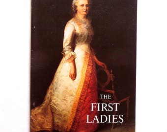 The First Ladies by Margaret Brown Klapthor