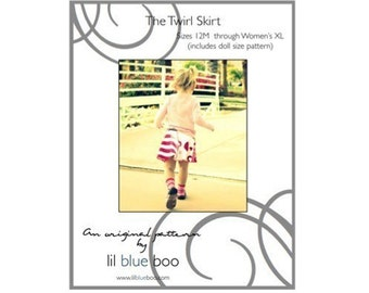 PDF Pattern and Tutorial - The Twirl Skirt - Sizes 12M through Women's XL (Plus Doll Size)