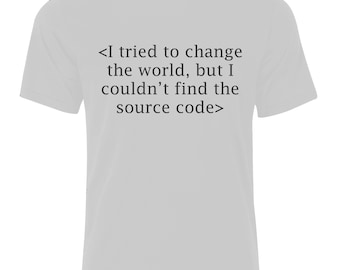 Change the World T-Shirt - available in many sizes and colors