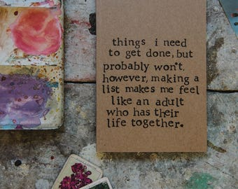 Things I Need To Get Done - A6 / A5 Lined Notebook