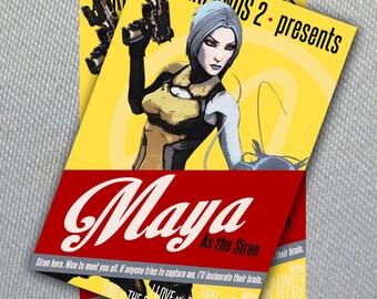 Maya Poster //Borderlands 2// Digital File Instant Download