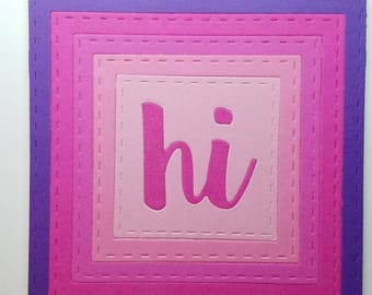 Hi Greeting Card, all occasion card, blank card, hello friend card, miss you card, bright colors card, colorful stationary, handmade card