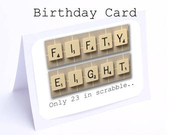 Scrabble 58th Birthday Card --- 58 its only 23 in scrabble (2 gifts in 1)