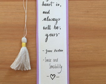 Jane Austen bookmarks/Sense and Sensebility/medium with handmade tassel/decorated with flowers and a quote from the novel