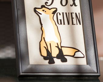 "Zero Fox Given OR ""I don't give a fox"" Wall Decor"