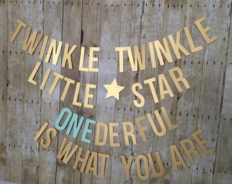 Twinkle Twinkle Little Star Onederful is what you are! - Twinkle Twinkle Little Star Banner - First Birthday-- Gender Reveal banner