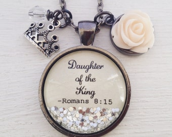 Daughter of the King/Romans 8:15/Bible verse necklace/Christian jewelry/sparkle necklace/scripture necklace/personalized jewelry