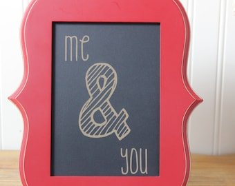 chalkboard, laser engraved,me and you,you and i, wedding gift,sweetheart,anniversary gift,unique,custom