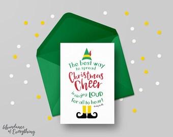 Elf the Movie - The Best Way to Spread Christmas Cheer is singing - Digital Greeting Card, Printable, Christmas Card, Digital Card, Holiday