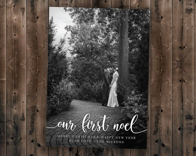 Our First Noel Christmas Card, Our First Christmas, Married, Black & White, Newlywed, Photo, Picture, Portrait, Printed Set, Envelope