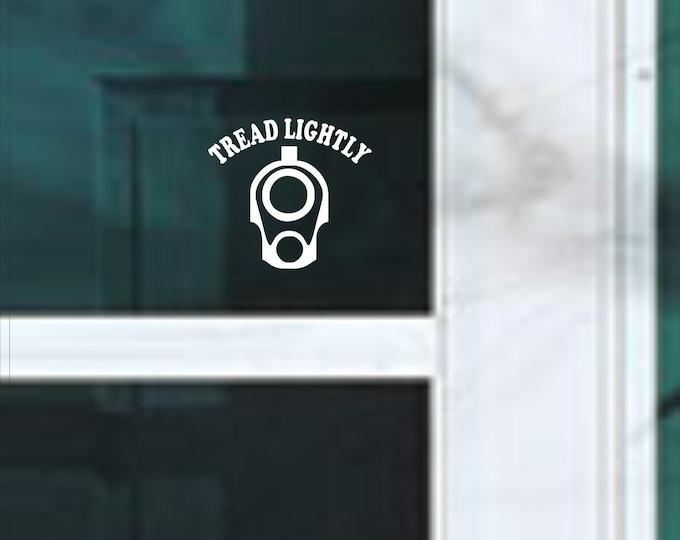 Tread Lightly vinyl decal, Tread Lightly vinyl sticker, Tread Lightly decal, Tread Lightly sticker, Gun Owner decal, Gun Owner sticker, Gun