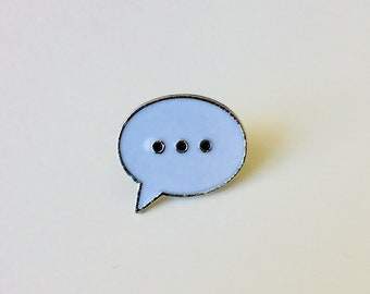 Typing | Text | Messenger | Cute | Pin | Badge | Retro | Hipster | Upcycle | Accessory | Modify
