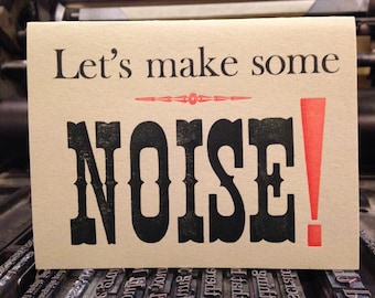Greeting Card, Making Noise!