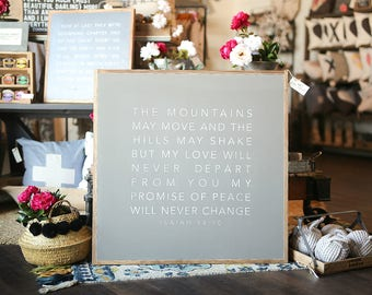 3'X3' The Mountains May Move And The Hills May Shake But My Love Will Never Depart From You Framed Wood Sign