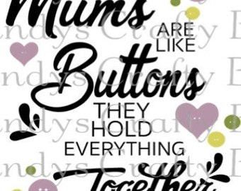SVG and DXF Mum and Mom are like Buttons
