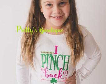 Girls St. Patrick's Day Shirt -- I pinch back St Patricks Day shirt -- St. Patty's day shirt or bodysuit
