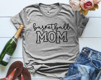 Basketball Mom Shirt Funny T-shirts Basketball Mom Mother's Day Gift T-shirt for Mom, Basketball Mom, gift for mom, mother's day, gifts