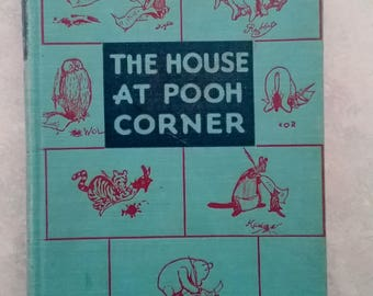 The House At Pooh Corner by A A Milne, 1951 141st edition, EP Dutton & Co, NY, B/W illustrations by Ernest H Shepard, Winnie the Pooh,Piglet