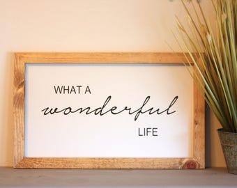 Wonderful Life- Farmhouse Sign