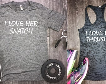 couples workout shirts, funny couples shirts, couples gym shirts, couples shirts, workout shirts, i lover her snatch, i love his thruster