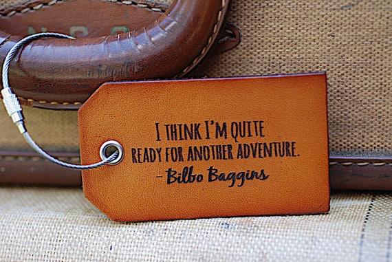 Leather Luggage Tag Bilbo Baggins Travel Quote I Think Im