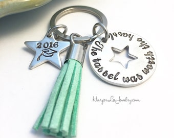 The tassel was worth the hassle ~ hand stamped ~ graduation gift ~ affirmation keychain ~ Dream Big ~ Follow Your Dreams ~ Commencement Gift